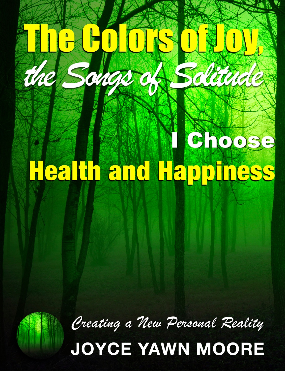 I Choose Health and Happiness